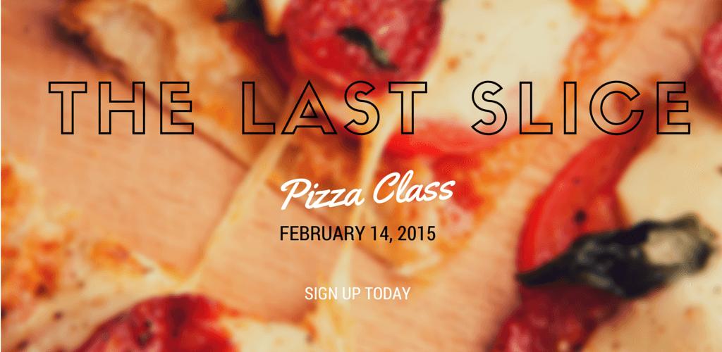 last slice piza class